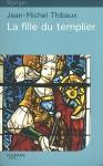 """Couverture du livre : """"La fille du templier"""""""
