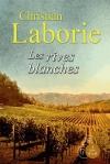 """Couverture du livre : """"Les rives blanches"""""""