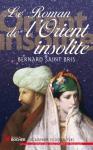 """Couverture du livre : """"Le roman de l'Orient insolite"""""""