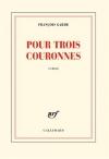 """Couverture du livre : """"Pour trois couronnes"""""""