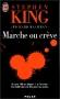"""Couverture du livre : """"Marche ou crève"""""""