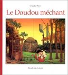 """Couverture du livre : """"Le doudou méchant"""""""
