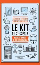 """Couverture du livre : """"Le kit du 21e siècle"""""""