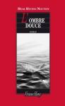 """Couverture du livre : """"L'ombre douce"""""""