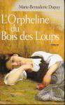 """Couverture du livre : """"L'orpheline du bois des Loups"""""""