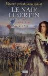 """Couverture du livre : """"Le naïf libertin"""""""