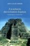 """Couverture du livre : """"À la recherche des civilisations disparues"""""""