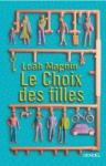 """Couverture du livre : """"Le choix des filles"""""""