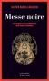 """Couverture du livre : """"Messe noire"""""""