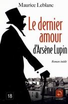 """Couverture du livre : """"Le dernier amour d'Arsène Lupin"""""""