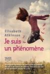 """Couverture du livre : """"Je suis un phénomène"""""""