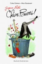 """Couverture du livre : """"Joyeux Noël Chien Pourri"""""""