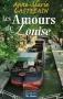 """Couverture du livre : """"Les amours de Louise"""""""