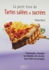 """Couverture du livre : """"Le petit livre des tartes salées et sucrées"""""""