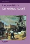 """Couverture du livre : """"Le roseau sucré"""""""