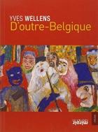 """Couverture du livre : """"D'outre-Belgique"""""""