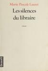 """Couverture du livre : """"Les silences du libraire"""""""