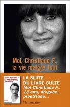 """Couverture du livre : """"Moi, Christiane F., la vie malgré tout"""""""