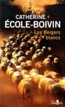 """Couverture du livre : """"Les bergers blancs"""""""