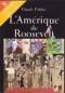 """Couverture du livre : """"L'Amérique de Roosevelt"""""""
