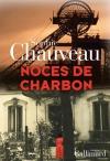 """Couverture du livre : """"Noces de charbon"""""""