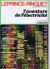 """Couverture du livre : """"L'aventure de l'électricité"""""""