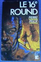 """Couverture du livre : """"Le 16e round"""""""