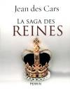 """Couverture du livre : """"La saga des reines"""""""