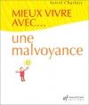 """Couverture du livre : """"Mieux vivre avec ... une malvoyance"""""""