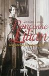 """Couverture du livre : """"Princesse Lilian, la femme qui fit tomber Léopold III"""""""