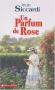 """Couverture du livre : """"Un parfum de rose"""""""