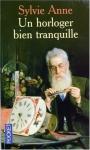 """Couverture du livre : """"Un horloger bien tranquille"""""""