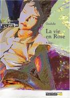 """Couverture du livre : """"La vie en rose"""""""