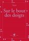 """Couverture du livre : """"Sur le bout des doigts"""""""