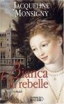 """Couverture du livre : """"Bianca la rebelle"""""""