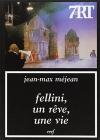 """Couverture du livre : """"Fellini, un rêve, une vie"""""""