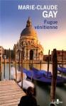"""Couverture du livre : """"Fugue vénitienne"""""""
