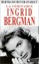 """Couverture du livre : """"La véritable Ingrid Bergman"""""""