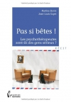 """Couverture du livre : """"Pas si bêtes !"""""""