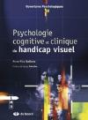 """Couverture du livre : """"Psychologie cognitive et clinique du handicap visuel"""""""