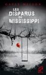"""Couverture du livre : """"Les disparus du Mississippi"""""""