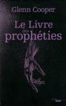 """Couverture du livre : """"Le livre des prophéties"""""""