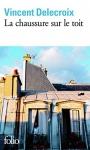 """Couverture du livre : """"La chaussure sur le toit"""""""