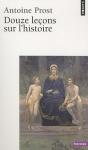 """Couverture du livre : """"Douze leçons sur l'histoire"""""""
