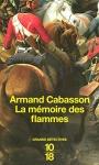 """Couverture du livre : """"La mémoire des flammes"""""""