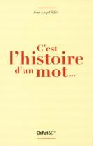 """Couverture du livre : """"C'est l'histoire d'un mot..."""""""