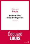 """Couverture du livre : """"En finir avec Eddy Bellegueule"""""""