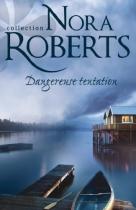 """Couverture du livre : """"Dangereuse tentation"""""""