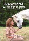 """Couverture du livre : """"Rencontre avec le monde animal"""""""