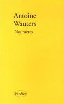 """Couverture du livre : """"Nos mères"""""""